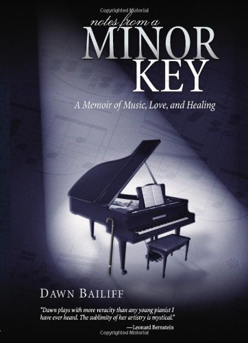 Notes from a Minor Key : A: Dawn Bailiff