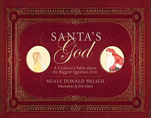 9781571745965: Santa's God: A Children's Fable About The Biggest Question Ever
