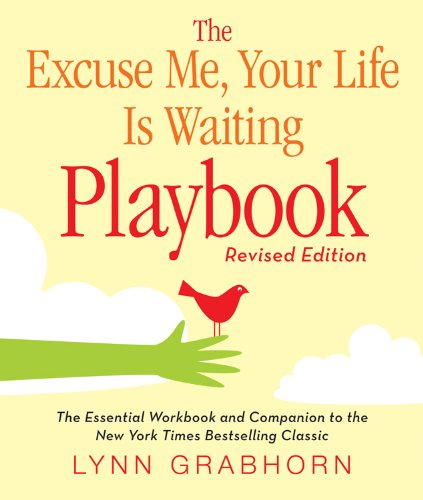 9781571746412: Excuse Me, Your Life Is Waiting Playbook, The: Revised Edition