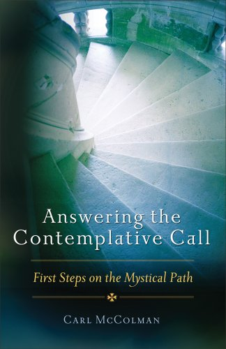 9781571746771: Answering the Contemplative Call: First Steps on the Mystical Path