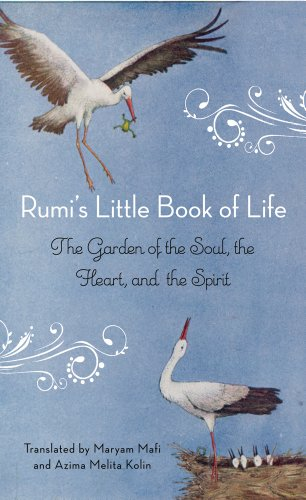 9781571746894: Rumi's Little Book Of Life: The Garden of the Soul, the Heart, and the Spirit