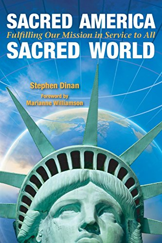9781571747440: Sacred America, Sacred World: Fulfilling Our Mission in Service to All
