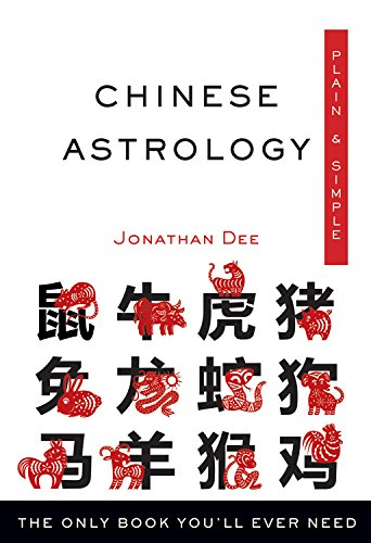 9781571747563: Chinese Astrology, Plain & Simple: The Only Book You'll Ever Need