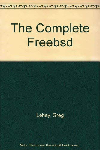 9781571761590: The Complete Freebsd