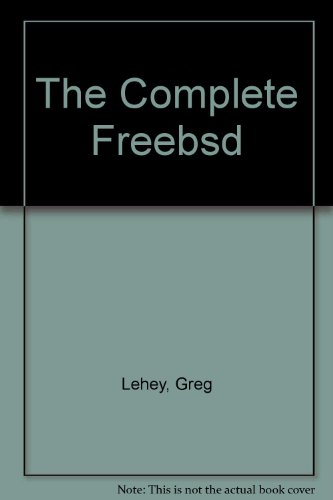 9781571762160: The Complete Freebsd