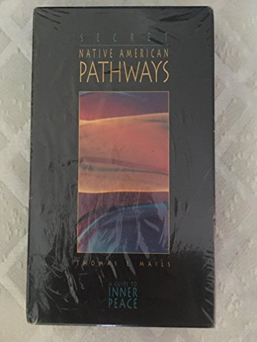 9781571780034: Secret Native American Pathways: A Guide to Inner Peace