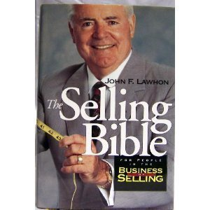9781571780072: The selling bible: For people in the business of selling