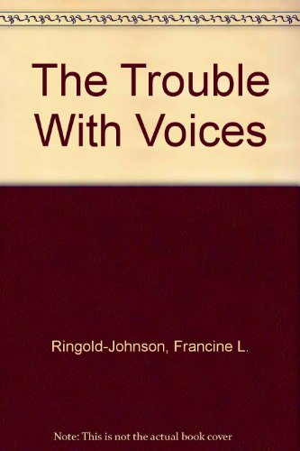 9781571780225: The Trouble With Voices