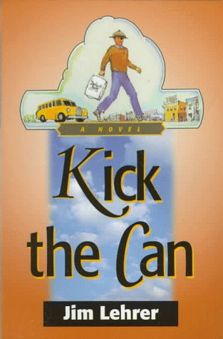 9781571780591: Kick the Can (One-eyed Jack Mystery)