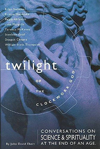 Twilight of the Clockwork God : Conversations: Lynn Margulis; Brian