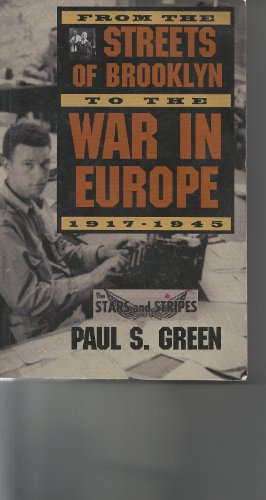 From the Streets of Brooklyn to the War in Europe 1917-1943