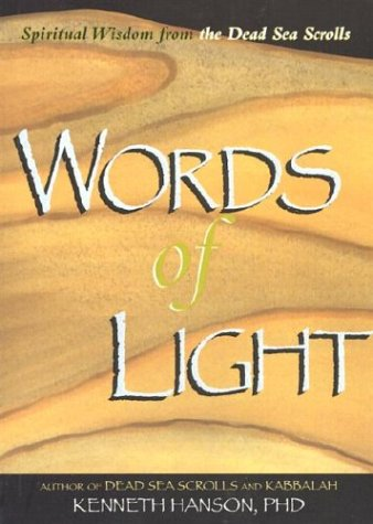 9781571780904: Words of Light: Spiritual Wisdom from the Dead Sea Scrolls