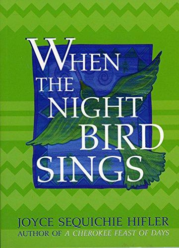 When the Night Bird Sings: Hifler, Joyce Sequichie