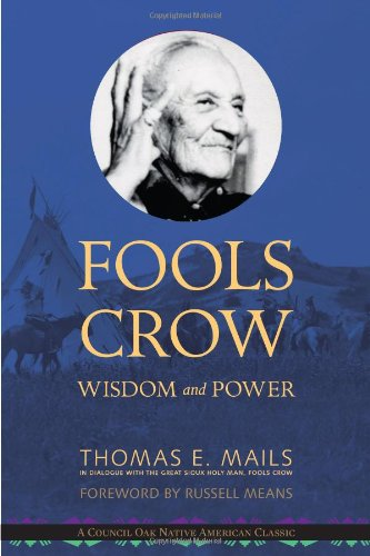 Fool's Crow: Wisdom and Power: Thomas;Fools Crow Mails