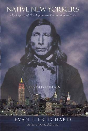 9781571781079: Native New Yorkers: The Legacy of the Algonquin People of New York