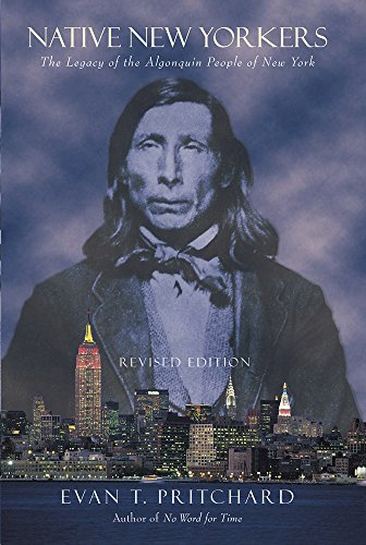 9781571781352: Native New Yorkers: The Legacy of the Algonquin People of New York
