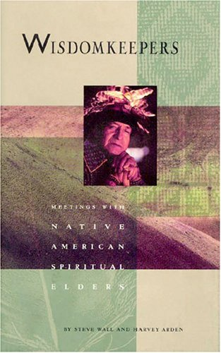 9781571781451: Wisdomkeepers: Meetings with Native American Spiritual Elders
