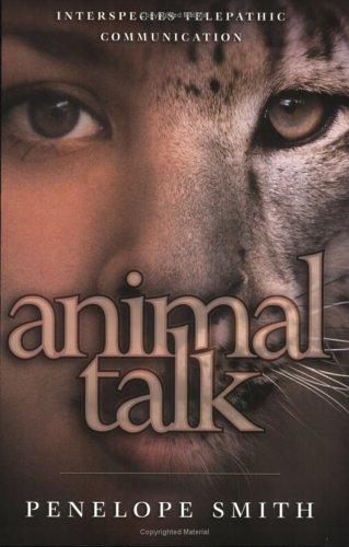 9781571781499: Animal Talk: Interspecies Telepathic Communication