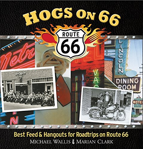 9781571781789: Hogs On 66: Best Feed and Hangouts for Roadtrips on Route 66