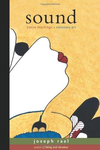 9781571781864: Sound: Native Teachings & Visionary Art