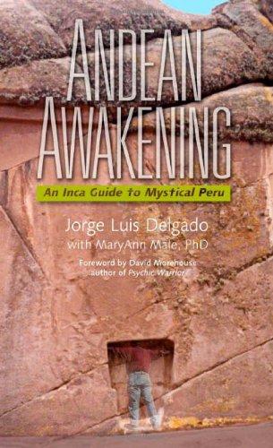 9781571781932: Andean Awakening: An Inca Guide to Mystical Peru