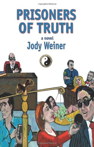 Prisoners of Truth: Jody Weiner