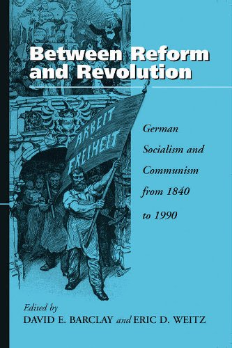 Between Reform and Revolution: German Socialism and Communism from 1840 to 1990 (Hardback)
