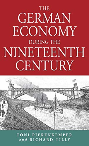 9781571810632: The German Economy During the Nineteenth Century