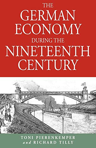 9781571810649: The German Economy During the Nineteenth Century