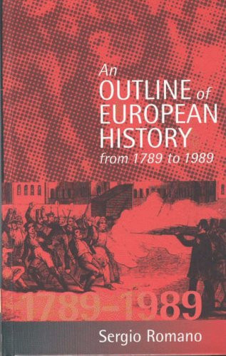 An Outline of European History from 1789 to 1989 (Hardback): Sergio Romano, L. Gunzberg