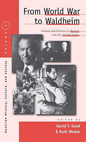 From World War to Waldheim: Culture and: David F. Good
