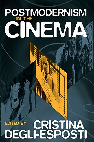 9781571811066: Postmodernism in the Cinema