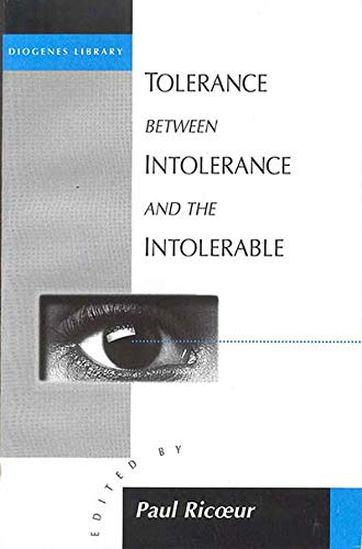 9781571811363: Tolerance Between Intolerance and the Intolerable (Diogenes Library)