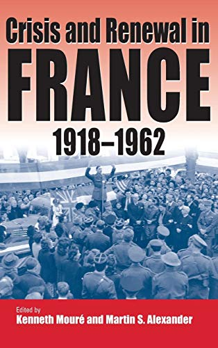 9781571811462: Crisis and Renewal in France, 1918-1962
