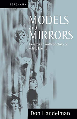 9781571811653: Models and Mirrors: Towards an Anthropology of Public Events