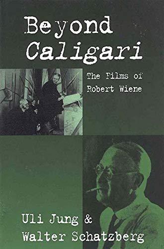 9781571811967: Beyond Caligari: The Films of Robert Wiene
