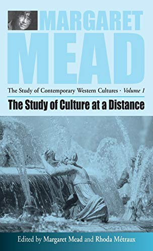 9781571812155: The Study of Culture At a Distance (Margaret Mead: The Study of Contemporary Western Culture)