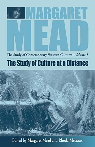 9781571812162: The Study of Culture At a Distance (Margaret Mead: The Study of Contemporary Western Culture)