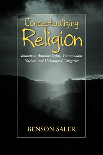 9781571812193: Conceptualizing Religion: Immanent Anthropologists, Transcendent Natives, and Unbounded Categories