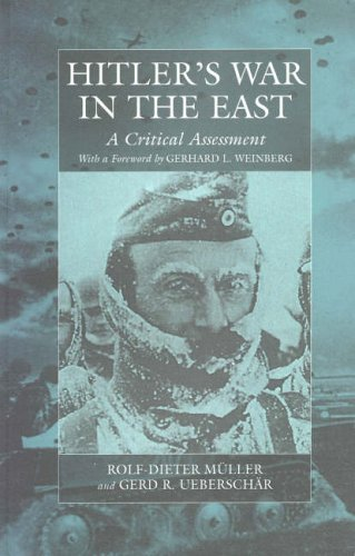 9781571812933: Hitler's War in the East, 1941-1945: A Critical Assessment (WAR AND GENOCIDE)