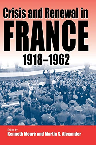 9781571812971: Crisis and Renewal in France, 1918-1962