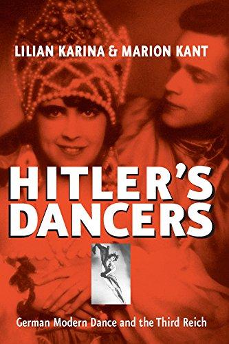 Hitler's Dancers: German Modern Dance and the: Karina, Lilian, Kant,