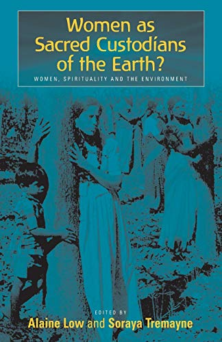 9781571813169: Women as Sacred Custodians of the Earth?: Women, Spirituality and the Environment
