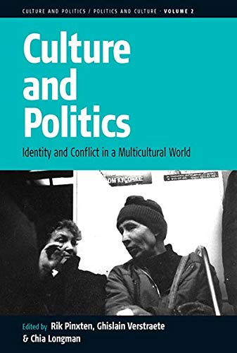 9781571813343: Culture and Politics: Identity and Conflict in a Multicultural World (Culture and Politics/Politics and Culture)