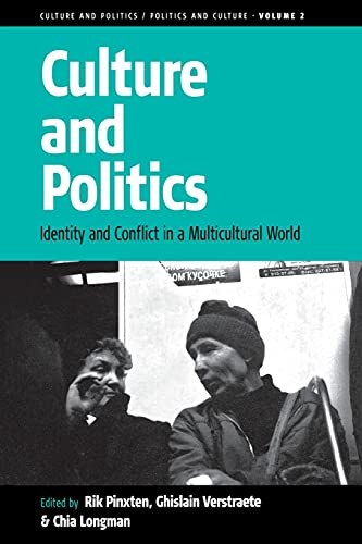 9781571813350: Culture and Politics: Identity and Conflict in a Multicultural World (Culture and Politics/Politics and Culture)