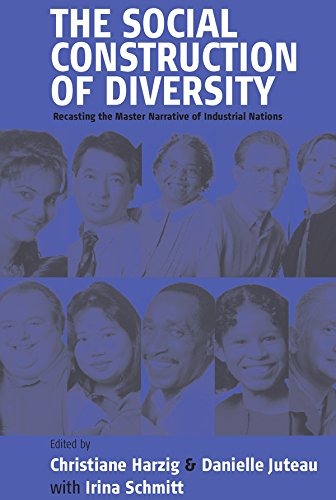9781571813756: The Social Construction of Diversity: Recasting the Master Narrative of Industrial Nations