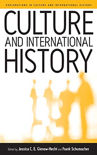 9781571813824: Culture and International History (Explorations in Culture and International History)