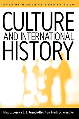 9781571813831: Culture and International History (Explorations in Culture and International History)
