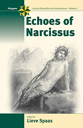 9781571814166: Echoes of Narcissus (Polygons: Cultural Diversities and Intersections)