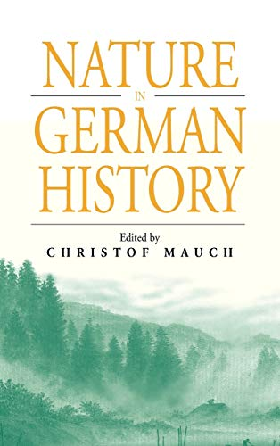 9781571814388: Nature in German History